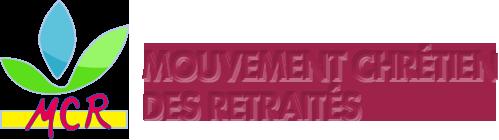 Mouvement Chrétien des Retraités (M.C.R)